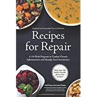 Recipes for Repair: The Expanded and Updated Second Edition: A 10-Week Program to Combat Chronic Inflammation and…