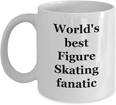 Amazon Com Sports Coffee Mug Figure Skating Gifts For Men Women Boys Dad Fan Birthday Son 11 Oz Novelty Tea Cup Ceramic World S Best Figure Skating Fanatic Kitchen Dining