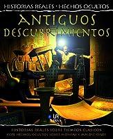 Antiguos Descubrimientos: Hsitorias Reales Sobre