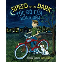 Speed of the Dark: Toc Do Cua Bong Dem : Babl Children's Books in Vietnamese and English