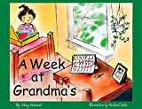 A Week at Grandma's