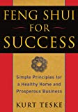 Feng Shui for Success, Kurt Teske, 1585427500