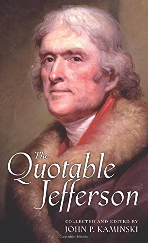 The Quotable Jefferson (Jefferson Mall Outlet)