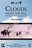 Clouds above the Hill: A Historical Novel of the Russo-Japanese War, Volume 2 (English Edition)