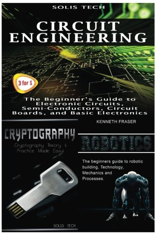 Circuit Engineering + Cryptography + Robotics