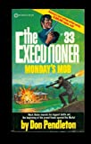The Executioner #33: Monday's Mob