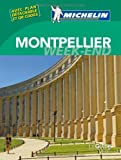 Guide vert week-end Montpellier [weekend green guide France] (French Edition)