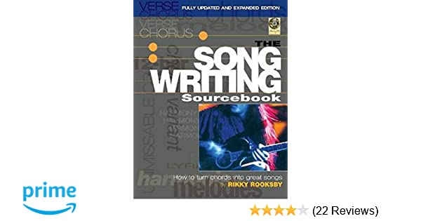 The Songwriting Sourcebook How To Turn Chords Into Great Songs