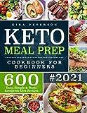 Keto Meal Prep Cookbook For Beginners: 600