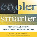 Cooler Smarter: Practical Steps for Low Carbon Living