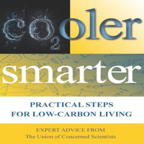 Cooler Smarter: Practical Steps for Low Carbon Living
