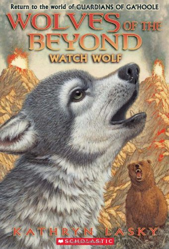 Read Online Wolves of the Beyond #3: Watch Wolf PDF