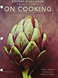 Study Guide for on Cooking, Labensky, Sarah R. and Martel, Priscilla A., 013345858X