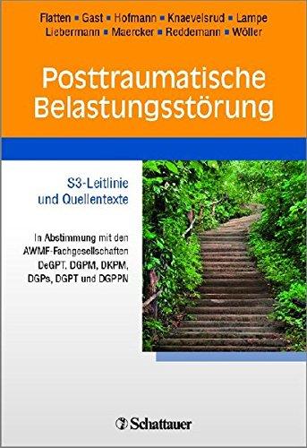 posttraumatische-belastungsstrung-s3-leitlinie-und-quellentexte-in-abstimmung-mit-den-awmf-fachgesellschaften-degpt-dgpm-dkpm-dgps-dgpt-dgppn