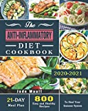 The Anti-Inflammatory Diet Cookbook: 800 Easy and