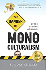 The Danger Of Monoculturalism In The XXI Century Paperback