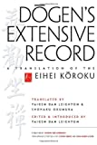 img - for Dogen's Extensive Record: A Translation of the Eihei Koroku book / textbook / text book