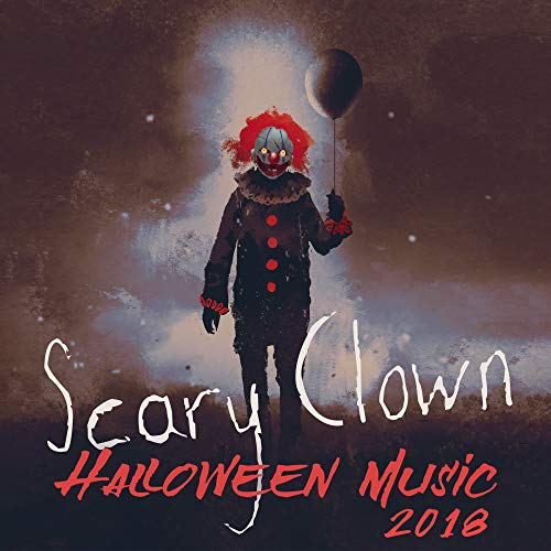 Scary Clown: Halloween Music 2018]()