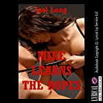 Mike Learns the Ropes: A Story of Female Domination, Long and Hard Book 2 | Jael Long