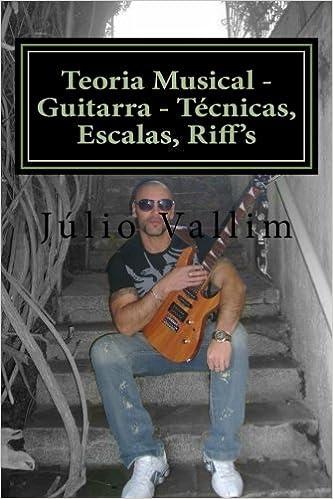 Teoria Musical: Guitarra, Técnicas, Escalas, Riffs.: Amazon.es ...