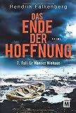 Das Ende der Hoffnung - Ostsee-Krimi (Hannes Niehaus, Band 7)