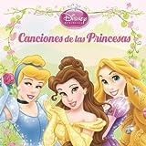 Disney Princesas: Canciones De Las Princesas