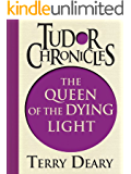 The Queen of the Dying Light (English Edition)