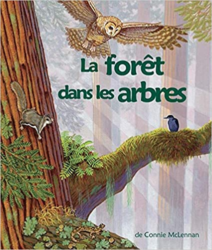 Livre gratuit pdf a telecharger La Forêt Dans Les Arbres: (the Forest in the Trees in French)