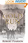 #7: Gold Run: The Rescue of Norway's Gold Bullion from the Nazis, 1940