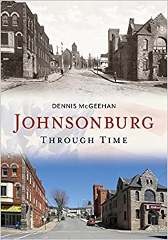 Book Johnsonburg Through Time (America Through Time)