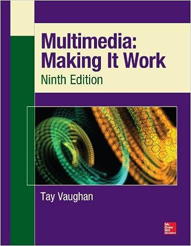 Multimedia: Making It Work, Ninth Edition: Making It Work
