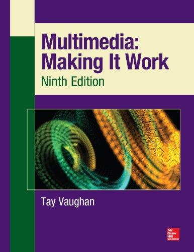 Multimedia: Making It Work, Ninth Edition (Indesign Training)