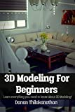 3D Modeling For Beginners: Learn everything you need to know...