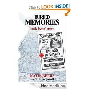 Buried Memories: Katie Beers' Story Carolyn Gusoff