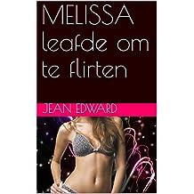 MELISSA   leafde om te flirten (Frisian Edition)