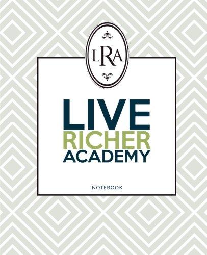 Live Richer Academy Notebook (Live Notebook)