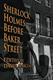 img - for Sherlock Holmes: Before Baker Street book / textbook / text book