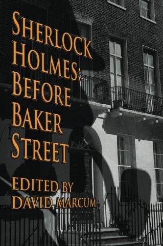 Sherlock Holmes: Before Baker Street