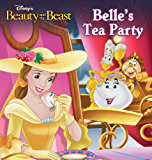 Beauty and the Beast: Belle's Tea Party (Disney Short Story eBook) (English Edition)