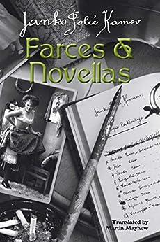 Farces & Novellas by [Polić Kamov, Janko]