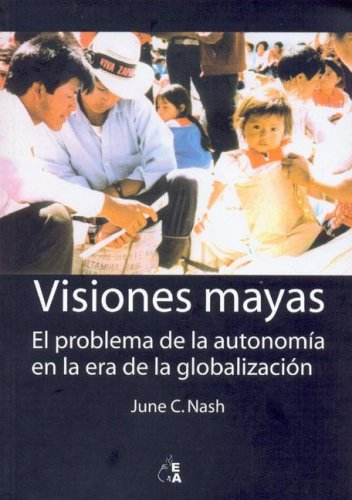 Visiones Mayas (Spanish Edition)