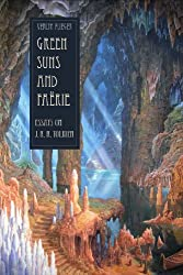 Green Suns and Faerie: Essays on Tolkien