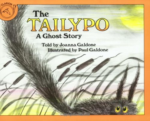 The Tailypo: A Ghost Story (Paul Galdone Classics)]()
