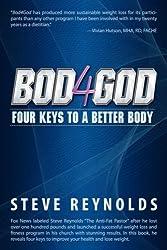 Bod4God: Four Keys to a Better Body