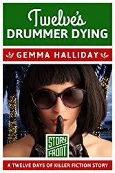 Twelve's Drummer Dying (A Short Story) (12 Days of Christmas series Book 12)