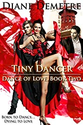 Tiny Dancer (Dance of Love Book 2)