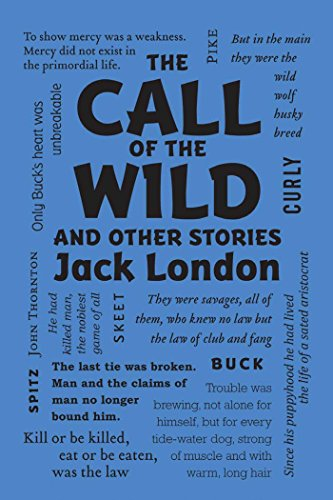 The Call of the Wild and Other Stories (Word Cloud Classics)