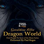 Dragon World: A Seers of the Moon Prequel: The Rise of Merlin, Book 1 | Geraldine Allie