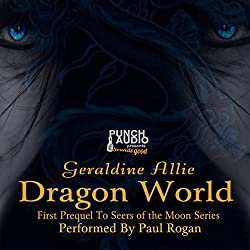 Dragon World: A Seers of the Moon Prequel