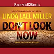 Don't Look Now   Linda Lael Miller